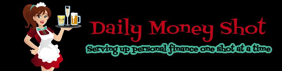 Daily Money Shot